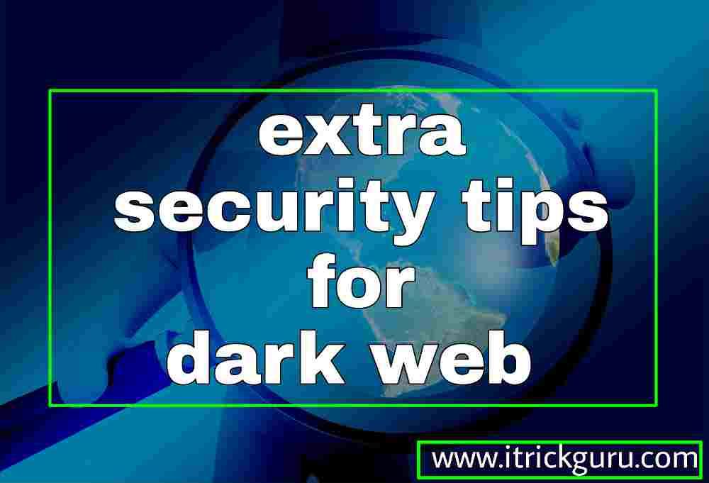 Security tips for dark web aur deep web