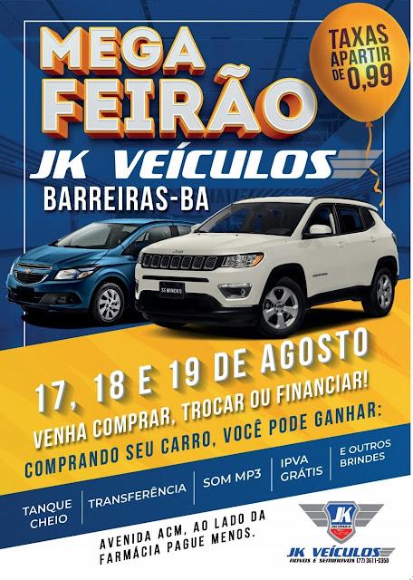 Barreiras: Jk Veículos promove Mega Feirão nesta sexta, sábado e domingo
