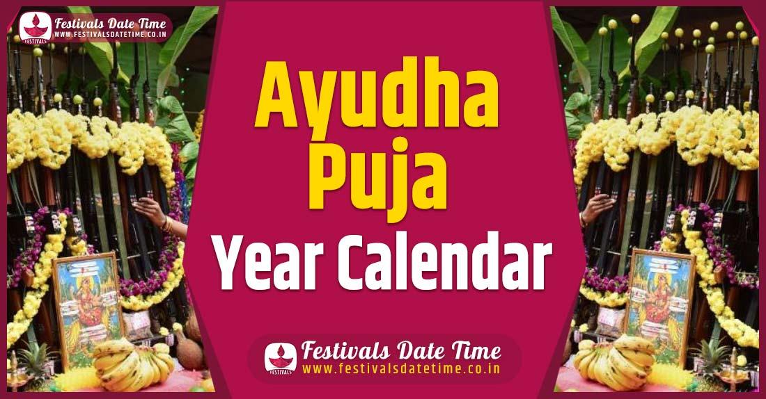 Ayudha Puja Year Calendar, Ayudha Puja Festival Schedule