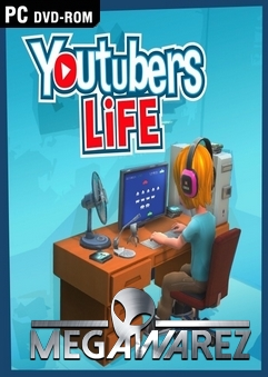DESCARGAR Youtubers Life PC 2016 v0.7.13 PC GAME