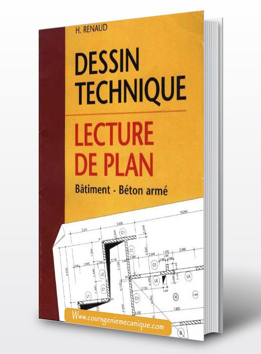 t l charger livre dessin technique lecture de plan batiment et beton cours g nie. Black Bedroom Furniture Sets. Home Design Ideas