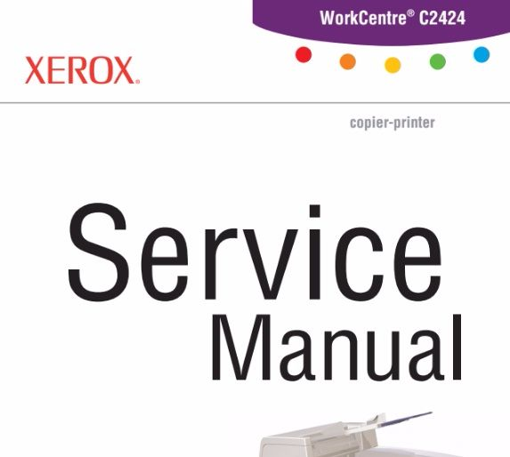 Xerox WorkCentre C2424 Service Manual - Printer And Service