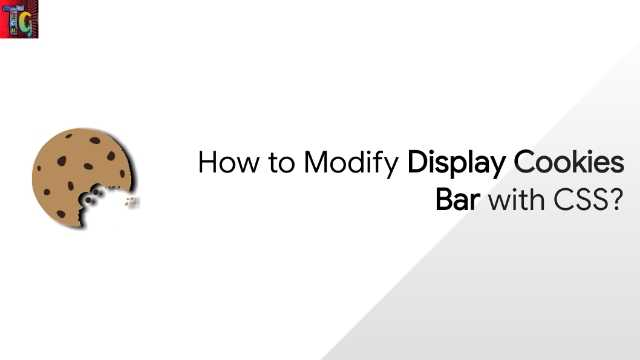 How to Modify Display Cookies Bar with CSS?
