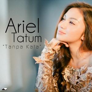 Ariel Tatum - Tanpa Kata