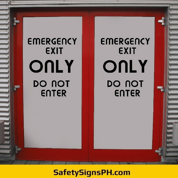 Emergency Exit Only Do Not Enter Sign Philippines