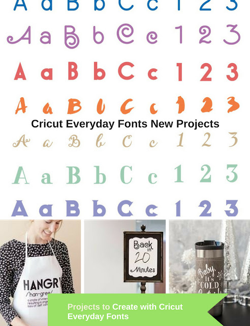 New Cricut Project Ideas to Create with Cricut Everyday Fonts