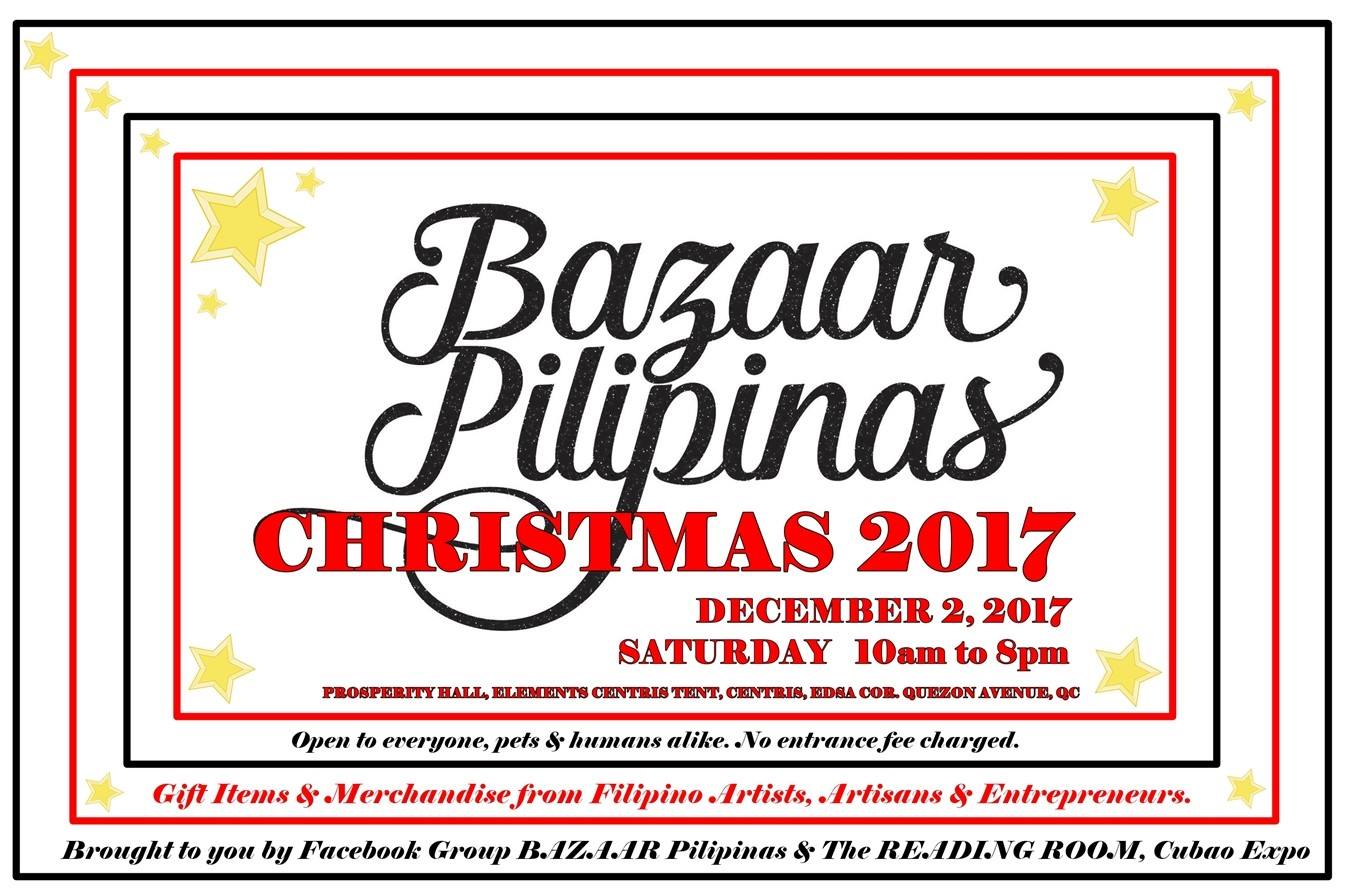 mark your calendars for one of the grandest christmas bazaars hitting the north in 2017 check out bazaar pilipinas christmas 2017 on december 2
