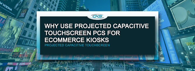 Installing E-Commerce Kiosks with Projected Capacitive Touchscreen PCs