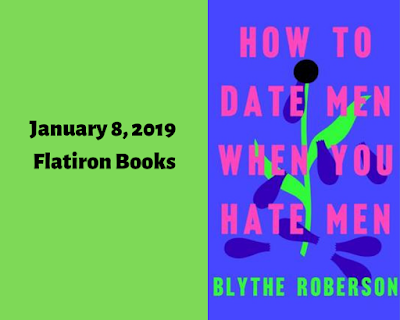 How to Date Men When You Hate Men, Blythe Roberson, InToriLex