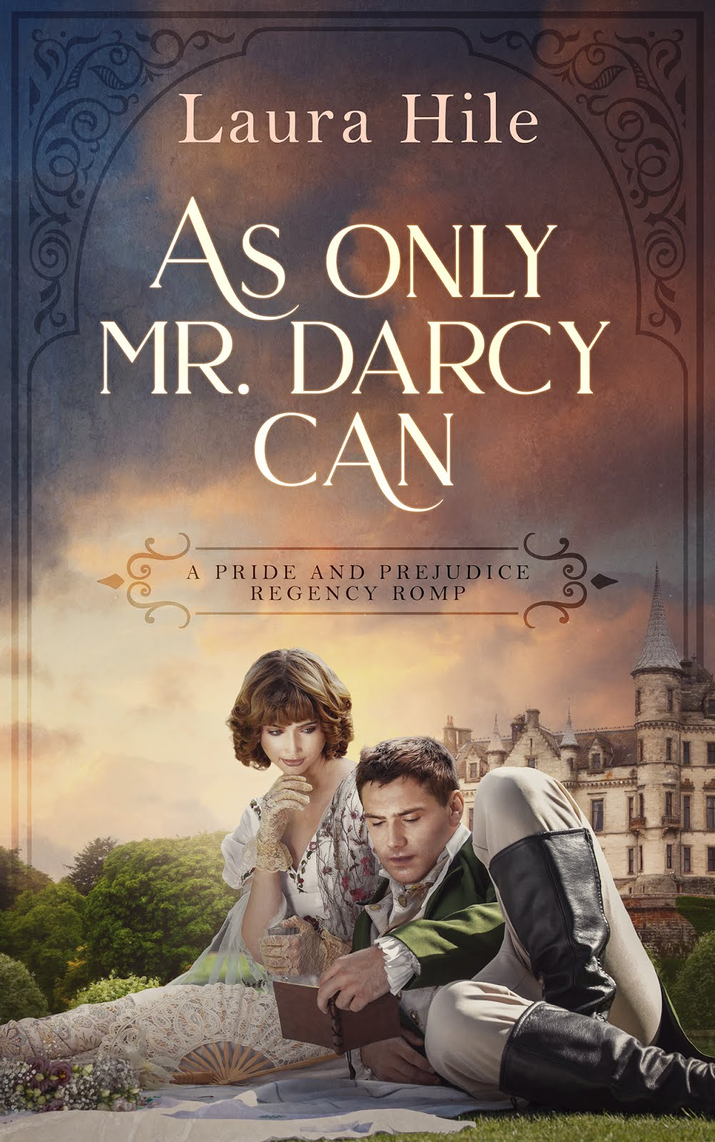 As Only Mr Darcy Can by Laura Hile