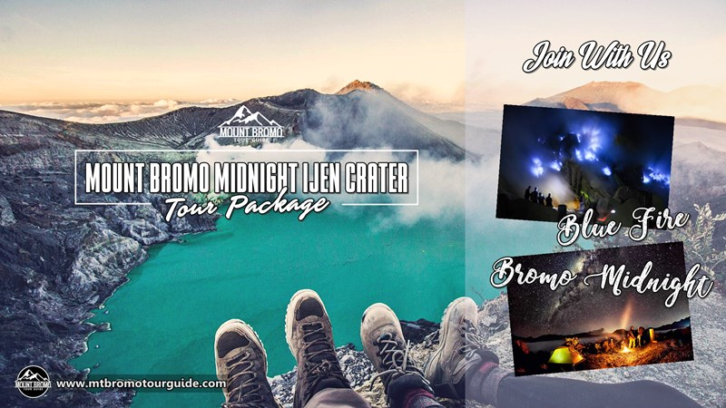Mt Bromo Midnight Ijen Tour Package 3 days 2 nights