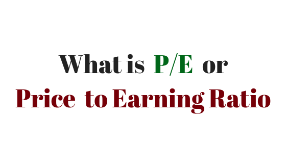PE Ratio Meaning ,PE Ratio Formula