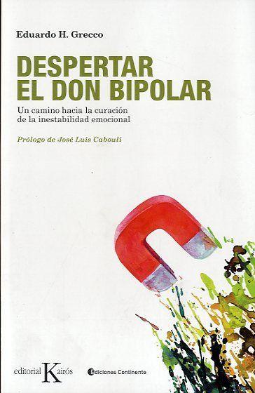 La bipolaridad como don eduardo grecco