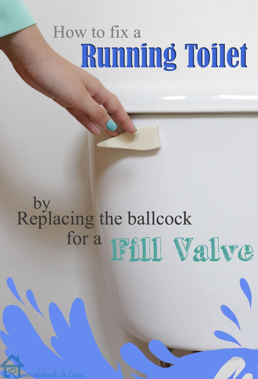 How To Fix A Running Toilet  Remodelando La Casa