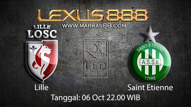 Prediksi Bola Jitu Lille vs Saint Etienne 06 Oktober 2018 ( French Ligue 1 )