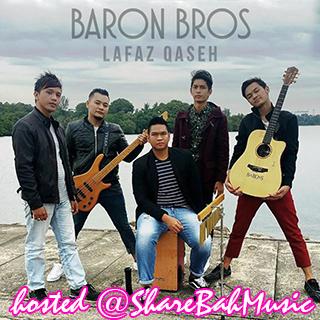Baron Bros - Lafaz Qaseh MP3