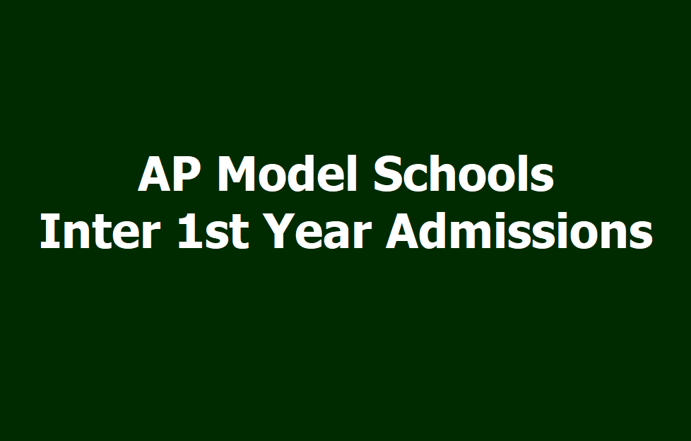 AP Model Schools Inter admissions 2019 (APMS Inter 1st Year