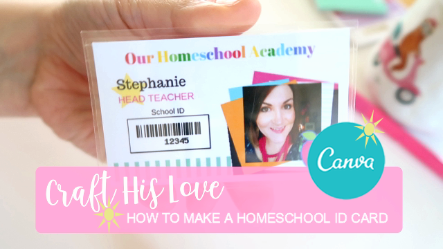 How to Create A Homeschool ID Card_Craft His Love