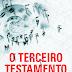 Resenha do Livro: O Terceiro Testamento!!!!!