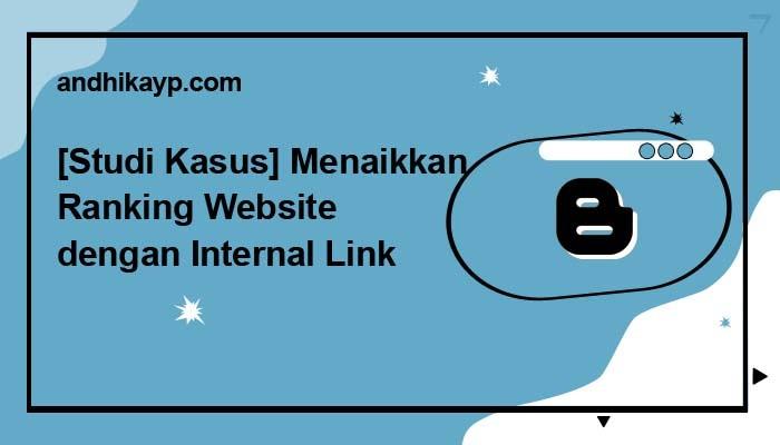 cara menaikkan ranking website dengan internal link