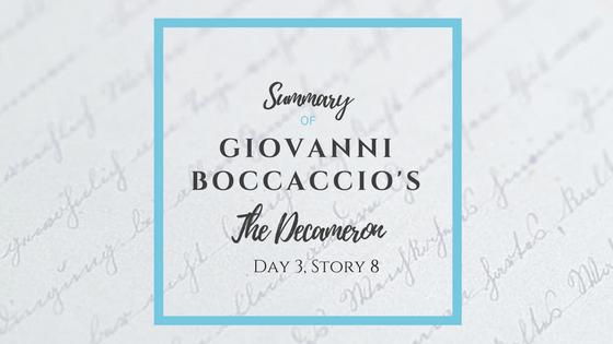 Summary of Giovanni Boccaccio's The Decameron Day 3 Story 8