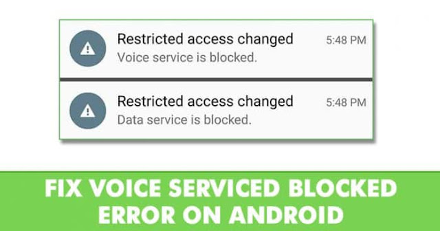 Memperbaiki Kesalahan 'Restricted Access Changed Voice Service Is Blocked' Android