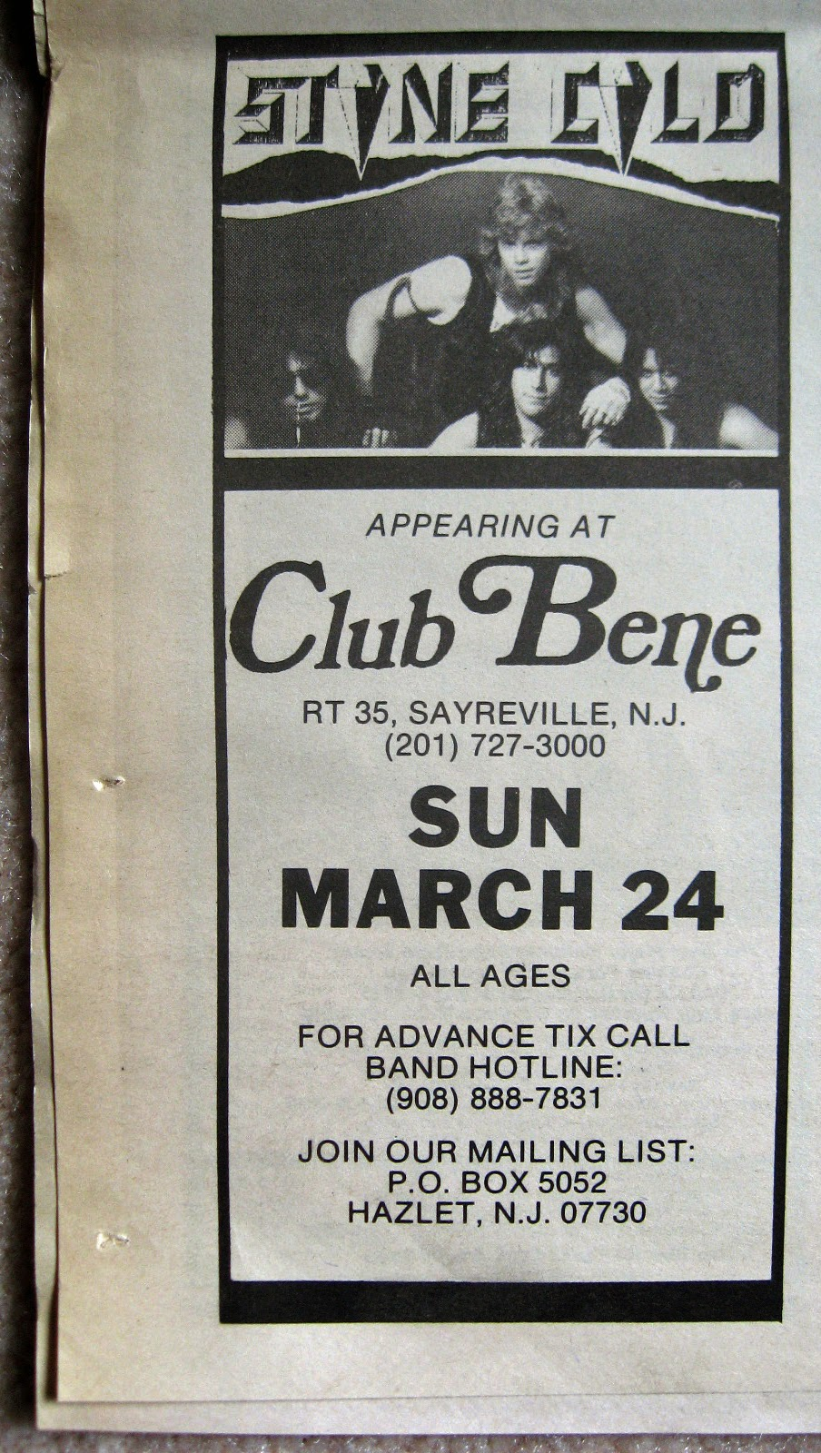 Stone Cold at Club Bene 1991