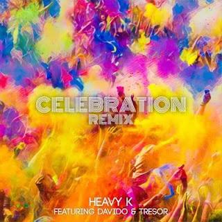 Heavy K - Celebration (Remix) [feat. Davido & Tresor]