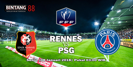 Prediksi Rennes vs Paris Saint-Germain 8 Januari 2018
