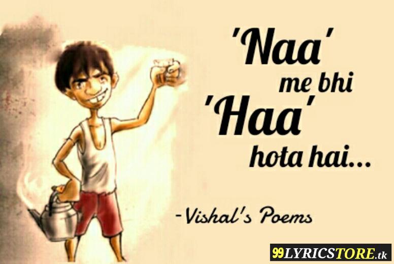 Naa me bhi haa hota hai beautiful poem Vishal's poem, In hindi poem