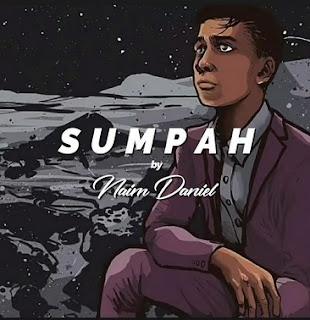 Lirik Lagu Naim Daniel - Sumpah