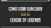 Como usar qualquer skin no League of Legends