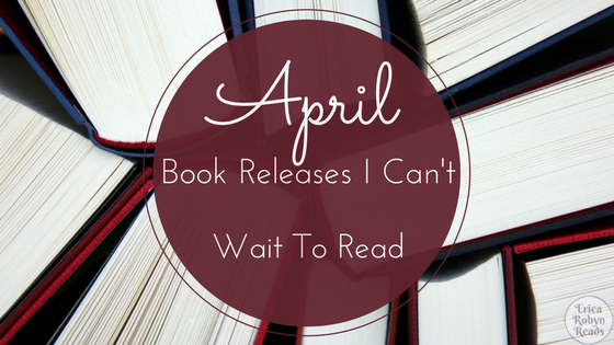 6 April Book Releases I Can't Wait To Read