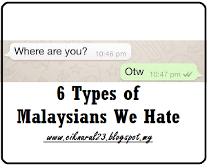 6 Types of Malaysians We Hate