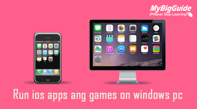run-ios-app-games- on-windows-pc