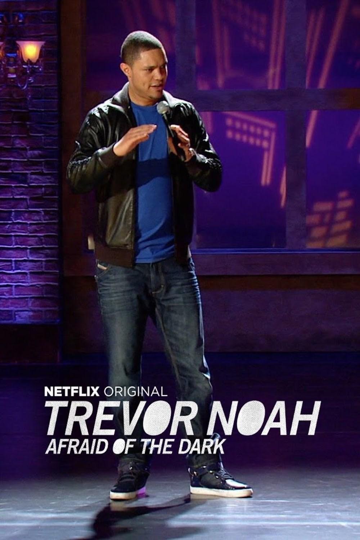 Trevor Noah: Afraid of the Dark (2017) ταινιες online seires xrysoi greek subs