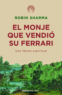 El monje que vendio su ferrari - Robin Sharma