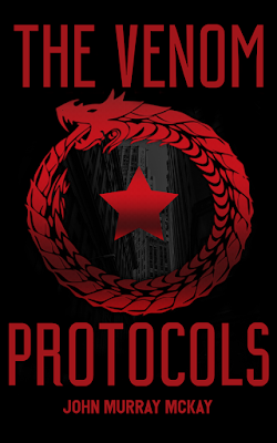 book cover, The Venom Protocols, John Murray McKay, fiction