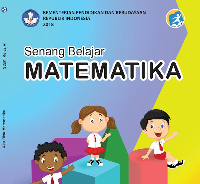 Buku Matematika Kelas 6 Kurikulum 2013 Revisi 2018