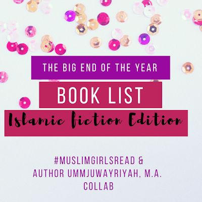 The BIG End of the Year Book List: Islamic Fiction Edition 2017
