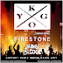 KYGO FT. CONRAD SEWELL - FIRESTONE (JAIIMY BE COOL REMIX)