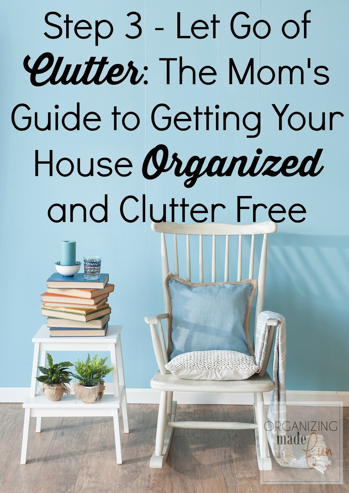 Image result for Start being more organized from the get go  Clutter