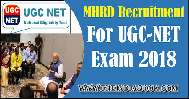 MHRD Recruitment For UGC-NET Exam 2018