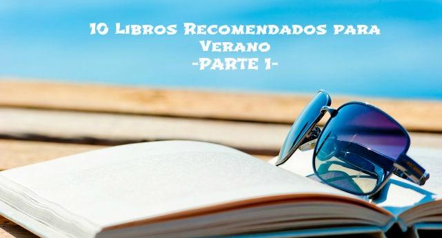10 recomendaciones libros para verano 2016 blog reseñas