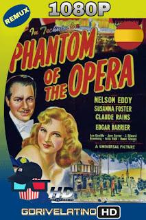 El Fantasma de la Opera (1943)[CAS] BDREMUX 1080P MKV