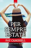 http://bookheartblog.blogspot.it/2016/07/persempre-estate-di-fay-camshell-ciao.html