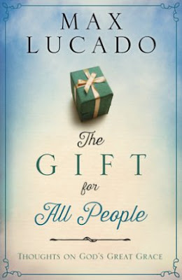 The Gift for All People: Max Lucado l LadyD Books