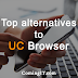Top best alternatives to UC Browser