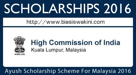 Ayush Scholarship Scheme 2016 For Malaysian Citizens