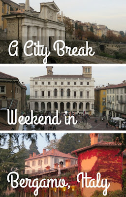 Exploring High (Città Alta)and Low (Città Bassa) on a City Break Weekend in Bergamo Italy